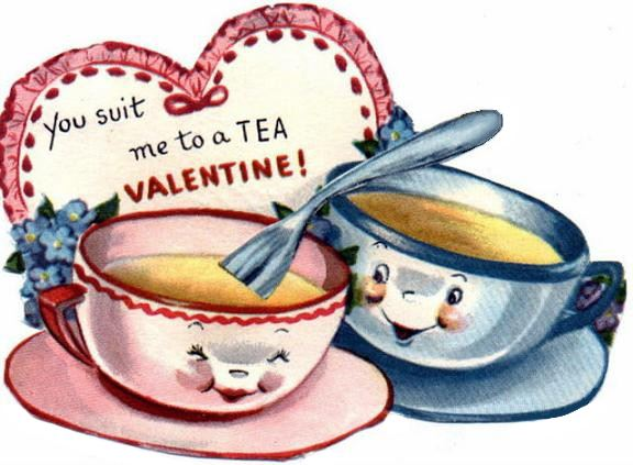 You suit me to a tea valentine with two tea cups